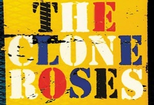 The Clone Roses & Clint Boon